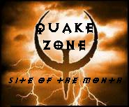 Quake Zone - Site of the Month; April 1998