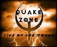 Quake Zone - Site of the Month; April 1998